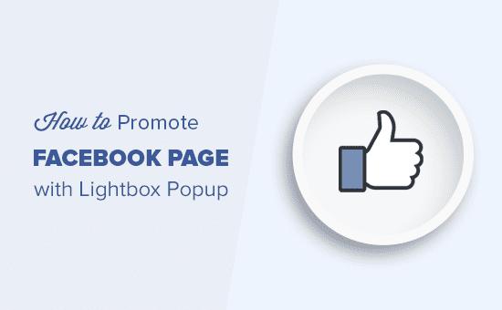 Promocionando tu Facebook página con ventana emergente de caja de luz en WordPress