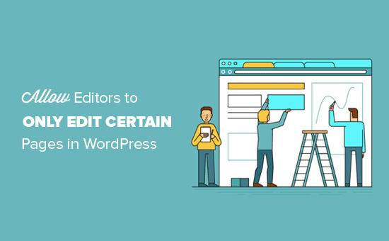 Permitir al editor editar solo ciertas páginas en WordPress