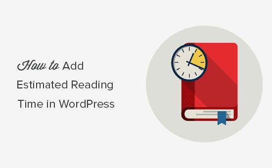 Mostrar el tiempo de lectura de la publicación en las publicaciones del blog de WordPress