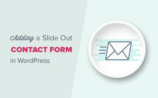 Agregar un formulario de contacto deslizable en WordPress