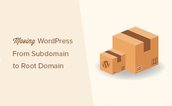 Mover un sitio de WordPress del subdominio al dominio raíz