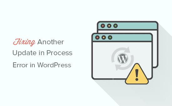 Arreglando otra actualización en el error de proceso en WordPresas