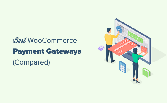 Comparando las mejores pasarelas de pago de WooCommerce