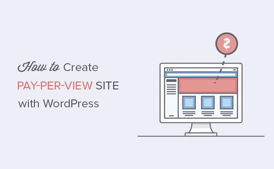 Creando un sitio de pago por visión con WordPress