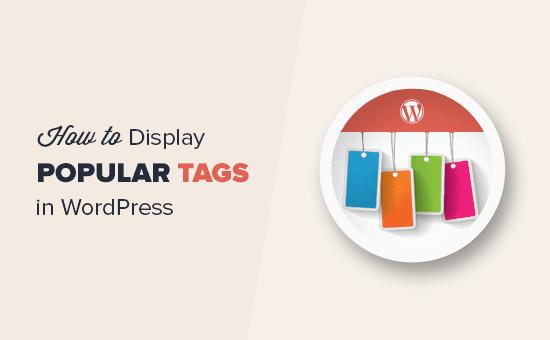 Cómo mostrar las etiquetas más populares en WordPress