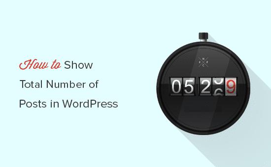 Mostrar el número total de publicaciones en WordPress