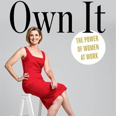 Own It: el poder de las mujeres en el trabajo