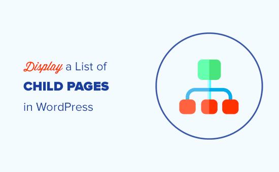 Visualización de una lista de páginas secundarias para una página principal en WordPress