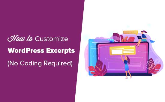 Personalizar extractos de WordPress sin codificar