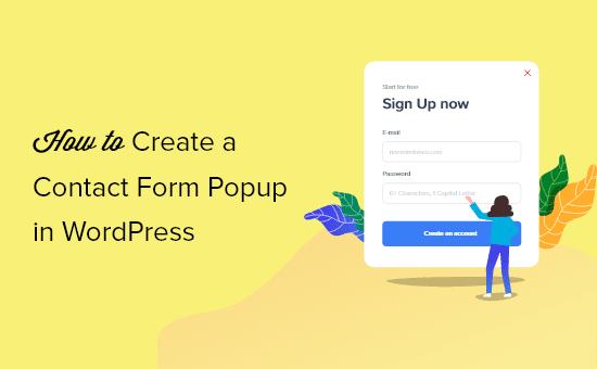Cómo crear una ventana emergente de formulario de contacto en WordPress